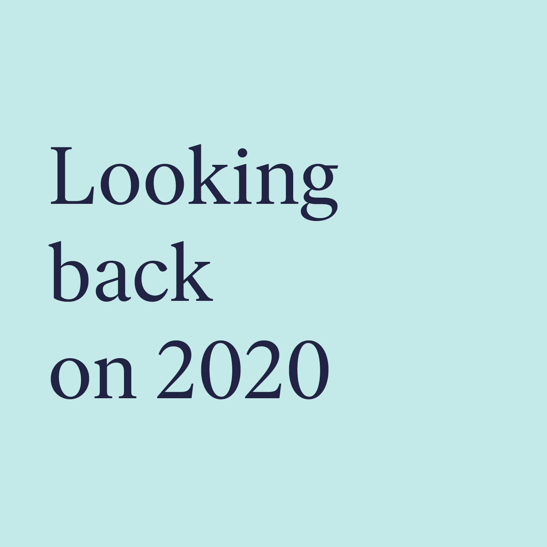 Blog_Looking back 2020
